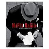Mafia (Mafiile). Pe urmele societatilor criminale - Thierry Cretin, editura Rao