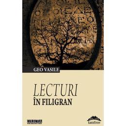 Lecturi in filigran - Geo Vasile, editura Europress