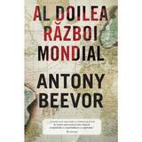 Al doilea razboi mondial - Antony Beevor, editura Rao