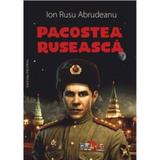 Pacostea Ruseasca - Ion Rusu Abrudeanu, editura Vicovia