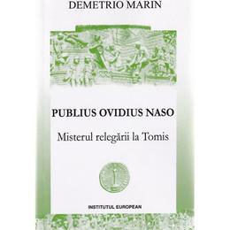 Publius Ovidius Naso - Demetrio Marin, editura Institutul European