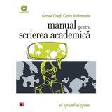 Manual pentru scrierea academica - Gerald Graff, Cathy Birkenstein, editura Paralela 45