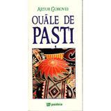 Ouale de pasti (format mic) - Artur Gorovei, editura Paideia