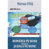 Romania pe bune incepe cu scoala pe bune - Marian Stas, editura Bmi