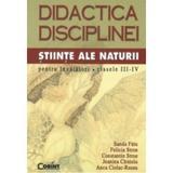 Didactica Disciplinei Stiinte Ale Naturii Pentru Invatatori Cls III-IV - Sanda Fatu, editura Corint