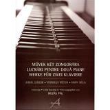 Lucrari Pentru Doua Piane - Jodal Gabor, Vermesy Peter, Hary Bela, editura Arpeggione
