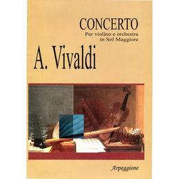 Concerto Per Violino E Orchestra In Sol Maggiore - A. Vivaldi, editura Arpeggione