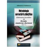 Metodologia cercetarii stiintifice ed. 2 - Mihaela St. Radulescu, editura Didactica Si Pedagogica