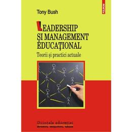 Leadership si management educational - Tony Bush, editura Polirom