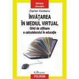 Invatarea in mediul virtual - Ciprian Ceobanu, editura Polirom