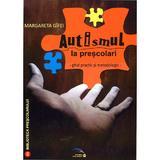 Autismul La Prescolari - Margareta Gifei, editura Rovimed