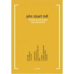 Despre guvernarea reprezentativa - John Stuart Mill, editura All