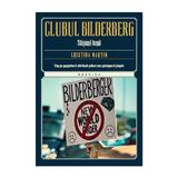 Clubul Bilderberg - Cristina Martin, editura Litera