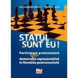 Statul sunt eu! - Alexandru Radu, Daniel Buti, editura Pro Universitaria