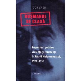 Dusmanul de clasa - Igor Casu, editura Cartier