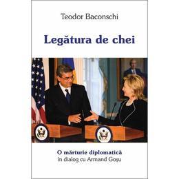 Legatura de chei - Teodor Baconschi, editura Curtea Veche