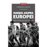 Marsul asupra Europei - Sorin Bocancea, editura Adenium