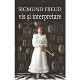 Vis si interpretare- Sigmund Freud, editura Cartex
