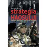 Strategia haosului - Bilantul planificarii apararii in Romania (2004-2014) - Alexandru Purcarus, editura Cetatea De Scaun