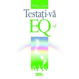 Testati-va EQ-ul ed.2015 - Philip Carter, editura Meteor Press