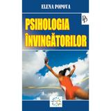 Psihologia invingatorilor - Elena Popova, editura Ideea Europeana