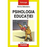 Psihologia educatiei - Dorina Salavastru, editura Polirom