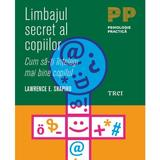 Limbajul secret al copiilor - Lawrence E. Shapiro, editura Trei