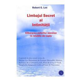 Limbajul Secret Al Intimitatii - Robert G. Lee, editura Gestalt Books