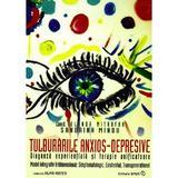 Tulburarile anxios-depresive - Iolanda Mitrofan, Sandrina Mindu, editura Sper