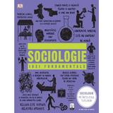 Sociologie. Idei fundamentale, editura Litera