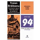 Traian Braileanu, intruchiparile ratiunii - Alexandru Ovidiu Vintila, editura Paideia