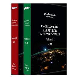 Enciclopedia relatiilor internationale. Vol. 1 + 2 - Dan Dungaciu, editura Rao