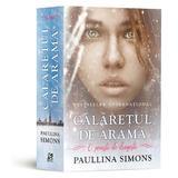 Calaretul de arama - Paullina Simons, editura Epica