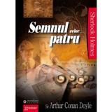 Semnul celor patru - Arthur Conan Doyle, editura Gramar