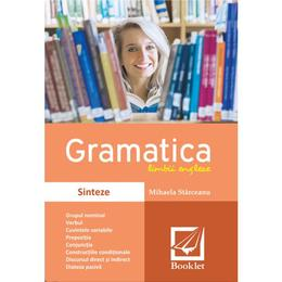 Gramatica limbii engleze. Sinteze - Mihaela Starceanu, editura Booklet