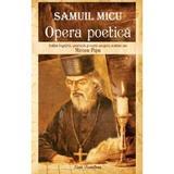 Samuil Micu. Opera poetica - Mircea Popa, editura Ecou Transilvan