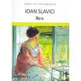 Mara - Ioan Slavici, editura Minerva