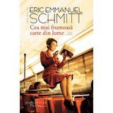 Cea mai frumoasa carte din lume - Eric-Emmanuel Schmitt, editura Humanitas