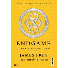 Endgame. Jocul final - Convocarea - James Frey, Nils Johnson-Shelton, editura Trei