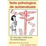 Teste psihologice de autoevaluare - Dr. Ghe Aradavoaice, editura Antet