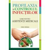 Profilaxia si controlul infectiilor - Vinice Thomas, editura All