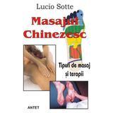 Masajul chinezesc - Lucio Sotte, editura Antet