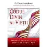 Codul divin al vietii - Kazuo Murakami, editura Daksha