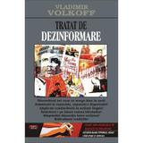 Tratat de dezinformare - Vladimir Volkoff, editura Antet