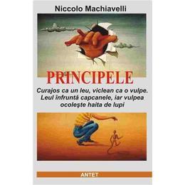 Principele - Niccolo Machiavelli, editura Antet