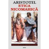 Etica nicomahica - Aristotel, editura Antet