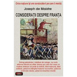 Consideratii despre Franta - Joseph De Maistre, editura Antet
