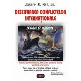 Descifrarea conflictelor internationale - Joseph S. Nye, editura Antet