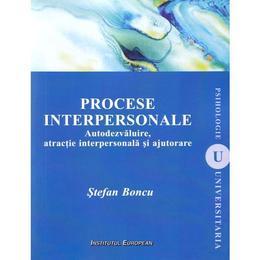 Procese interpersonale - Stefan Boncu, editura Institutul European