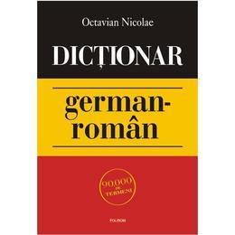 Dictionar german-roman - Octavian Nicolae, editura Polirom